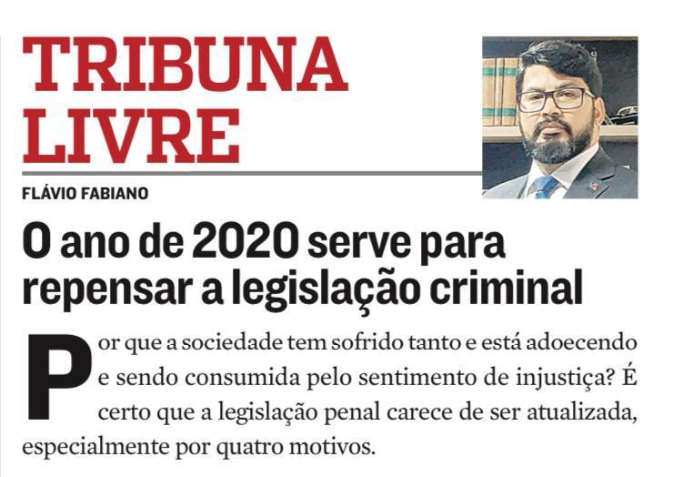 O ano de 2020 serve para repensar a legislação criminal